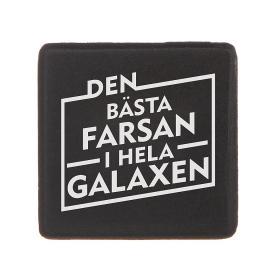 Kylskåpsmagnet -..BÄSTA FARSAN...GALAXEN
