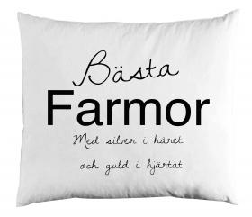 Örngott 50x60 -Bästa Farmor...