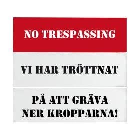 Trätavla -NO TRESPASSING