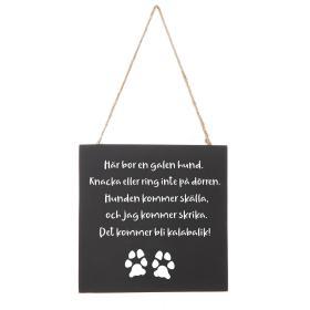 Hängande skylt -Galen hund kalabalik!
